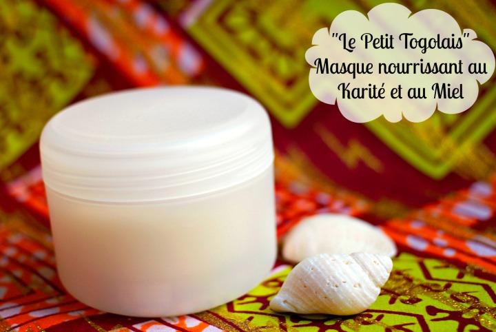 «Le Petit Togolais» masque nourrissant au Karité et auMiel
