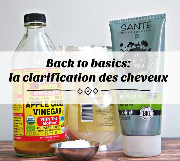 Back to basics: la clarification descheveux